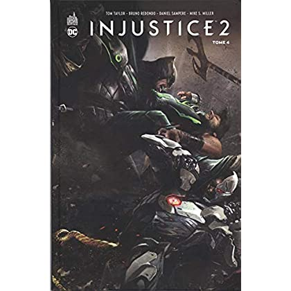 Injustice 2, Tome 4 :