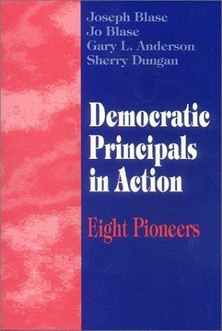 Democratic Principals in Action: Eight Pioneers by Joseph Blase (1995-01-23)