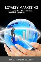 Loyalty Marketing by Nazimudeen Saleem (2011-03-20)