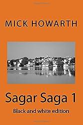 Sagar Saga 1: Black and white edition: Volume 1