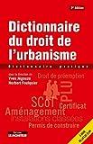Dictionnaire du droit de l'urbanisme - Dictionnaire pratique