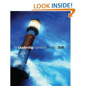 By Richard L. Daft The Leadership Experience (Dryden Press Series in Management) (5th Edition)