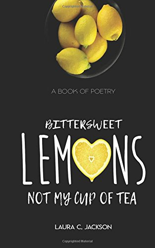 Bittersweet Lemons: Not my cup of tea Bittersweet Cup