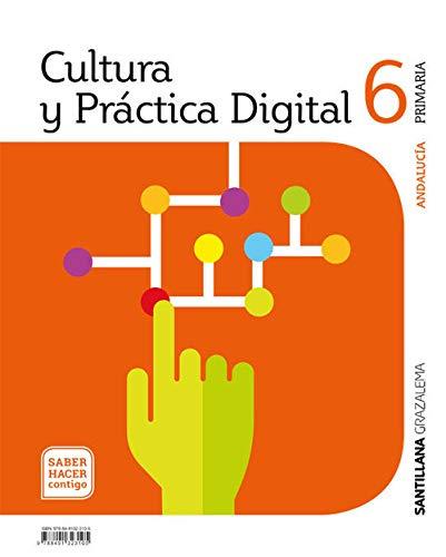 CULTURA Y PRACTICA DIGITAL 6 PRIMARIA SABER HACER CONTIGO