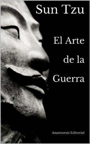 El Arte de la Guerra (Clásicos Universales) por Sun Tzu
