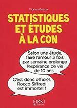 Petit Livre de - Statistiques et études à la con de Florian GAZAN