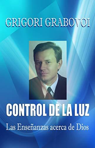Control de la Luz eBook: Grigori Grabovoi: Amazon.es: Tienda Kindle