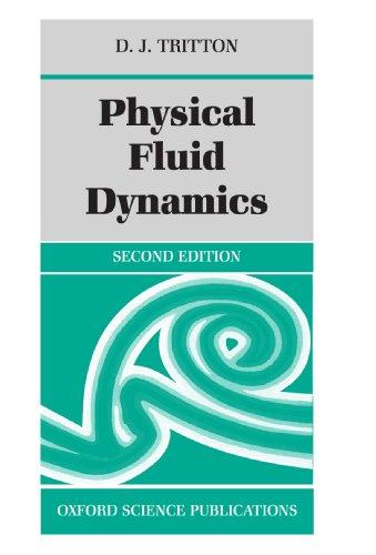 Physical Fluid Dynamics (Oxford Science Publications) por D. J. Tritton