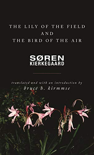 The Lily of the Field and the Bird of the Air: Three Godly Discourses (English Edition)