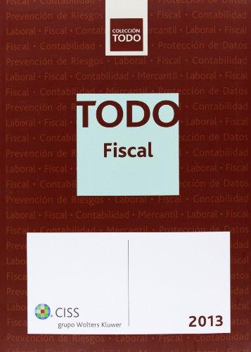 Todo fiscal 2013 por Javier Argente Álvarez