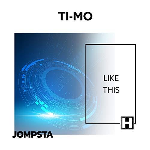 Ti-Mo - Like This