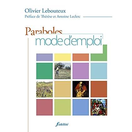 Paraboles mode d'emploi