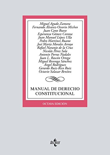 Manual de Derecho Constitucional (Derecho - Biblioteca Universitaria De Editorial Tecnos) por Miguel Agudo Zamora