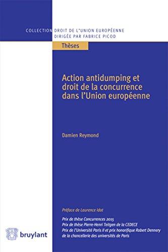 Action antidumping et droit de la concurrence dans l'Union européenne