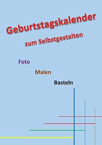 Geburtstagskalender A4-Hochformat MITTELBLAU: Immerwährend Basteln Selbstgestalten