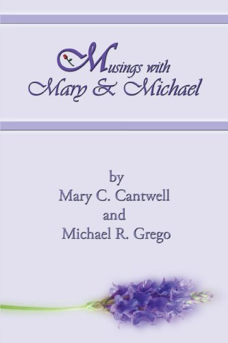 Musings with Mary & Michael