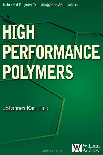 High Performance Polymers (Plastics Design Library)