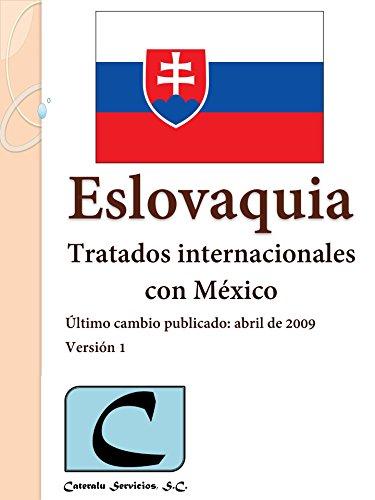Eslovaquia - Tratados Internacionales con México