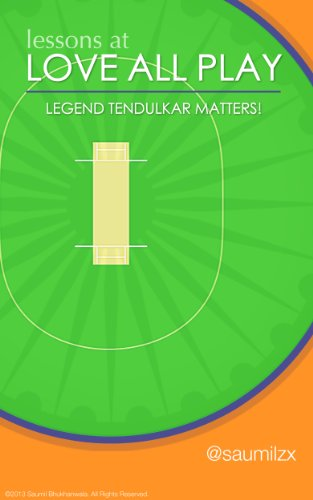 Lessons at Love All Play - Legend Tendulkar Matters! (English Edition) por Saumil Bhukhanwala