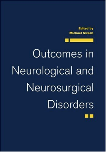 Outcomes Neurological Neurosurgical by Michael Swash (2006-08-05)