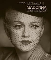 Cherish Madonna Like An Icon by David Foy (2012-08-31)