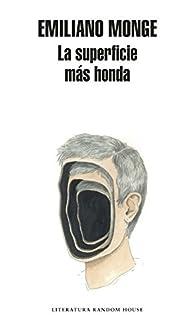 La superficie más honda par Emiliano Monge