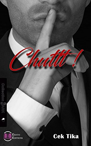 Chuttt ! (EE.DARK) par Cek Tika