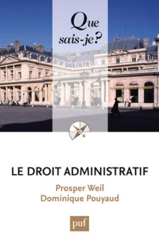 Le droit administratif par Dominique Pouyaud, Prosper Weil