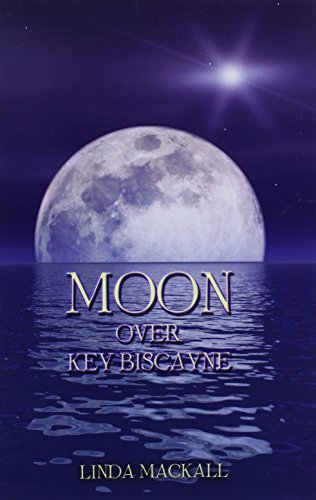 Moon Over Key Biscayne Cover Image