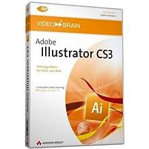 Adobe Illustrator CS3 - Video-Training - 12 Stunden Video-Training: Vektorgrafiken für Print und Web - 12 Stunden Video-Training (AW Videotraining Grafik/Fotografie)