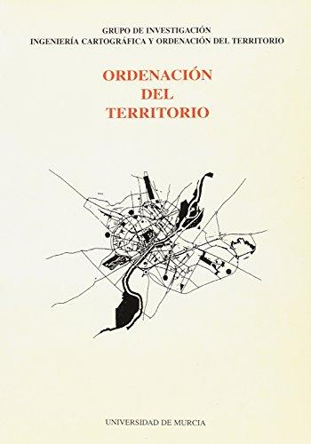Ordenacion del Territorio: Grupo de investigacion ingenieria cartografica y ordenacion del territorio por Francisco Segado Vazquez