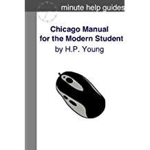 Chicago Manual for the Modern Student: A Practical Guide for Citing Internet and Book Resources (English Edition)