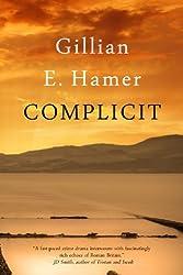 Complicit (English Edition)