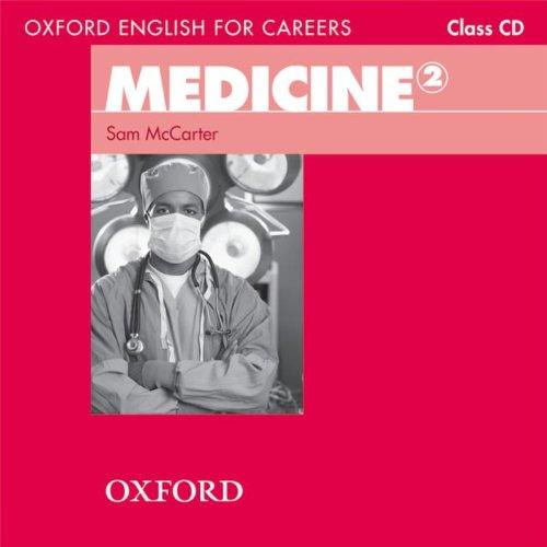 Oxford English for Careers: Medicine 2: Medicine 2. Class CD por Sam McCarter