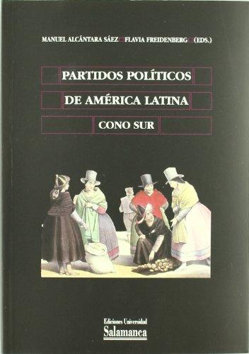 Partidos políticos de América Latina. Cono Sur (Biblioteca de América) por Manuel Alcántara Sáez