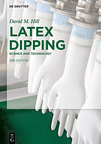 Latex Dipping: Science and Technology (English Edition)