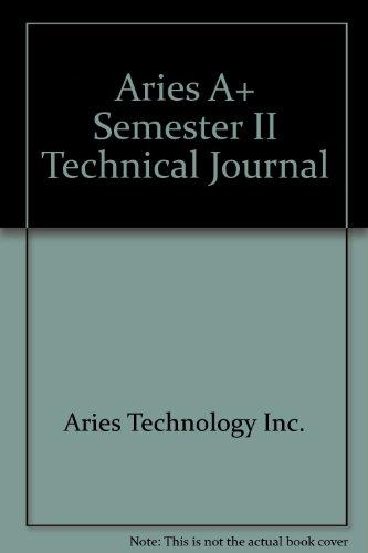 Aries A+ Semester II Technical Journal