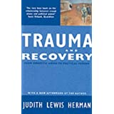 Trauma and Recovery: From Domestic Abuse to Political Terror by Judith Lewis Herman (1994-01-01)
