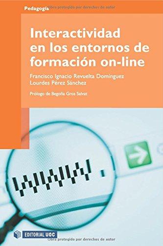 Interactividad en los entornos de formación on-line (Manuales) por Francisco Ignacio Revuelta Domínguez