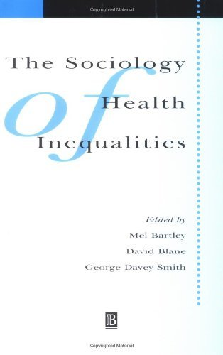 Sociology of Health Inequalities (Sociology of Health and Illness Monographs) by Mel Bartley (2000-06-26)