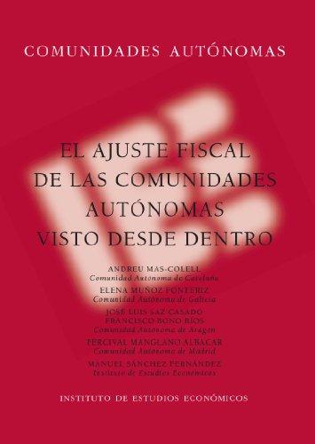 El ajuste fiscal de las Comunidades Autónomas visto desde dentro