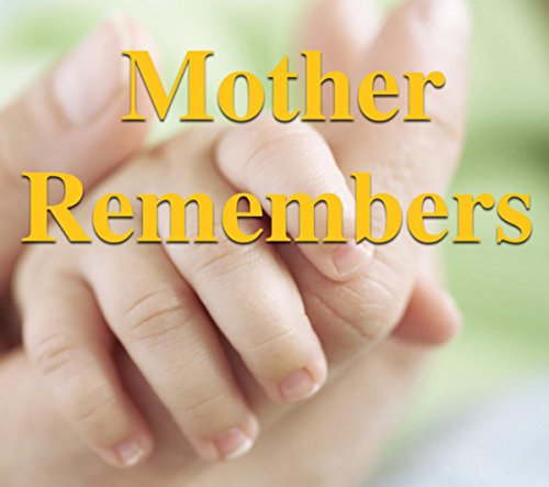 Mother Remembers