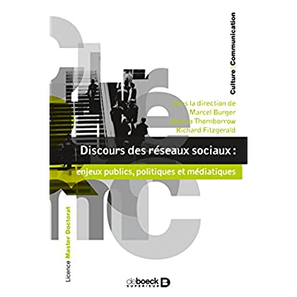 Discours des réseaux sociaux : enjeux publics politiques et médiatiques (Culture & communication)