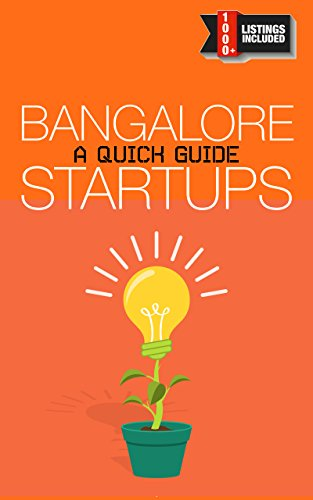 bangalore-startups-a-quick-guide-with-a-directory-of-1000-startups-english-edition