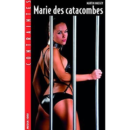 Marie des catacombes (Contraintes)