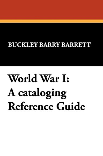 World War I: A Cataloging Reference Guide (Borgo Cataloging Guides)