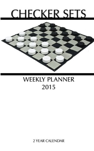 Checker Sets Weekly Planner 2015: 2 Year Calendar