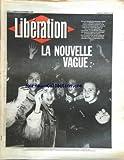 LIBERATION [No 1718] du 28/11/1986 - la nouvelle vague, la france etudiante et lyceenne s'est mobilisee massivement contre le projet de loi de alain devaquet