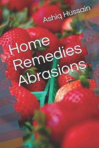 Home Remedies Abrasions