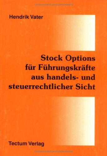 Stock Options für Führungskräfte aus handels- und steuerrechtlicher Sicht